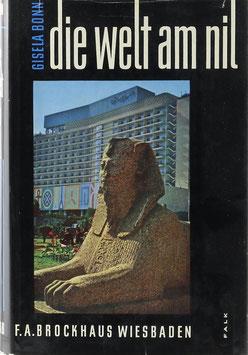 Bonn, Gisela - Die Welt am Nil - Tagebuchblätter einer Reise nach Ägypten