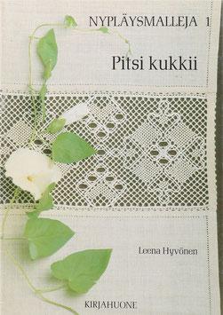 Hyvönen, Leena - Pitsi kukkii