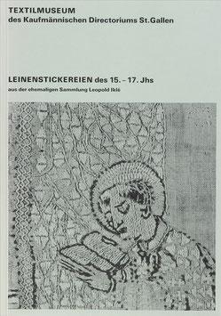 Wanner-JeanRichard, Anne - Leinenstickereien des 15.-17. Jhs. aus der ehemaligen Sammlung Leopold Iklé