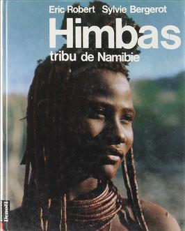 Robert, Eric und Bergerot, Sylvie - Himbas - tribu de Namibie