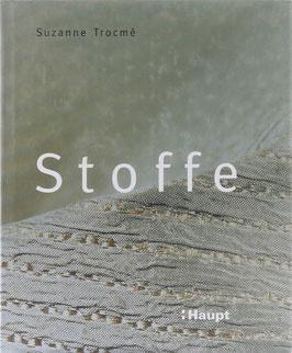 Trocmé, Suzanne - Stoffe - Die Welt der modernen Textilien
