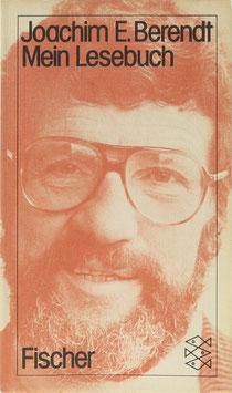 Berendt, Joachim E. - Mein Lesebuch