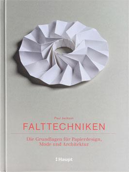Jackson, Paul - Falttechniken - Die Grundlagen für Papierdesign, Mode und Architektur