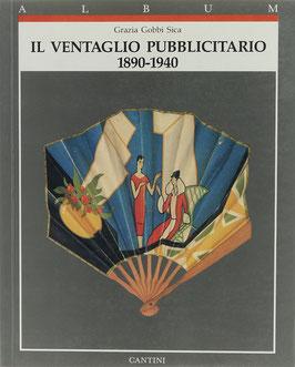 Sica, Grazia Gobbi - Il ventaglio pubblicitario 1890-1940