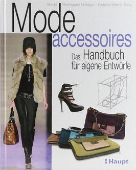Rodriguez Hidalgo, Marta und Roig, Gabriel Martin - Modeaccessoires - Das Handbuch für eigene Entwürfe