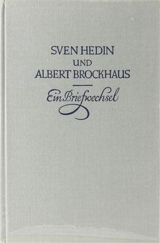 Hedin, Sven und Brockhaus, Albert - Eine Freundschaft in Briefen zwischen Autor und Verleger