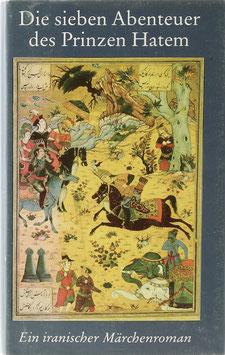 Die sieben Abenteuer des Prinzen Hatem - Ein iranischer Märchenroman