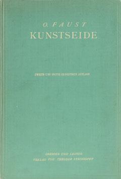 Faust, O. - Kunstseide