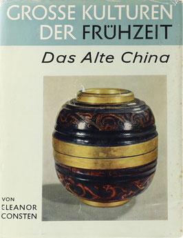 Erdberg Consten, Eleanor von - Das Alte China