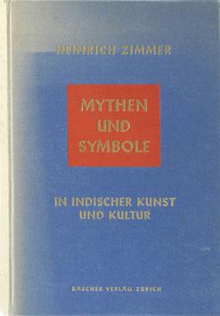 Zimmer, Heinrich - Mythen und Symbole in indischer Kunst und Kultur