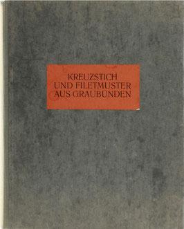 Kreuzstich und Filetmuster aus Graubünden