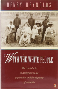 Reynolds, Henry - With the White People