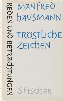Hausmann, Manfred - Tröstliche Zeichen - Reden und Betrachtungen