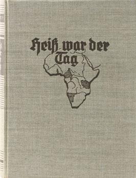 Heiß war der Tag - Das Kolonialbuch für das junge Deutschland