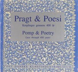 Pragt & Poesi - Kniplinger gennem 400 ar - Pomp & Poetry - Lace through 400 years
