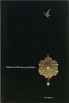 Weihreter, Hans - Schätze der Menschen und Götter - Alter Goldschmuck aus Indien