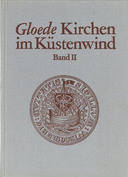 Gloede, Günter - Kirchen im Küstenwind - Band II. Kirchen in und um Wismar