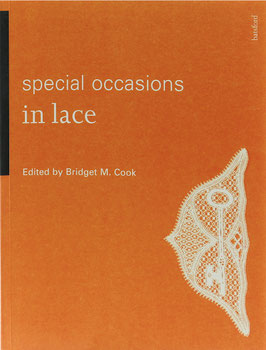 Cook, Bridget M. (Hrsg.) - Special Occasions in Lace