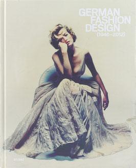 Barth, Nadine (Hrsg.) - German Fashion Design (1946-2012)