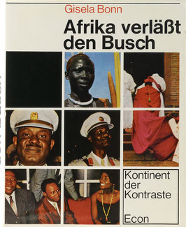 Bonn, Gisela - Afrika verläßt den Busch - Kontinent der Kontraste