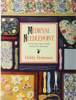 Robinson, Debby - Medieval Needlepoint - Twenty-four easy-to-make projects for the home