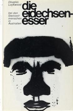 Lockwood, Douglas - Die Eidechsenesser - Bei den Steinzeitmenschen in Australien