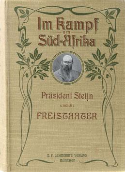 Rompel, Frederik - Präsident Steijn - Ein Lebensbild