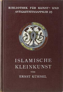 Kühnel, Ernst - Islamische Kleinkunst