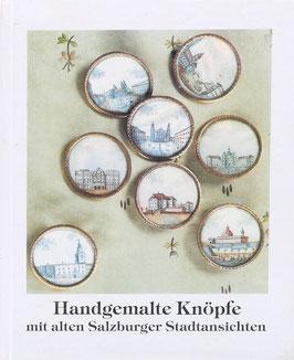 Svoboda, Christa - Handgemalte Knöpfe mit alten Salzburger Stadtansichten - Aus dem Bestand des Salzburger Museums Carolino Augusteum