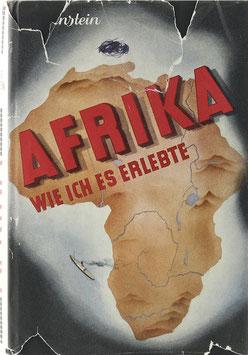 Anstein, Hans - Afrika wie ich es erlebte