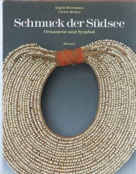 Heermann, Ingrid und Menter, Ulrich - Schmuck der Südsee - Ornament und Symbol - Objekte aus dem Linden-Museum, Stuttgart