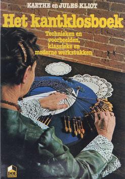 Kliot, Kaethe und Jules - Het kantklosboek - Techniken en voorbeelden, klassieke en moderne werkstukken