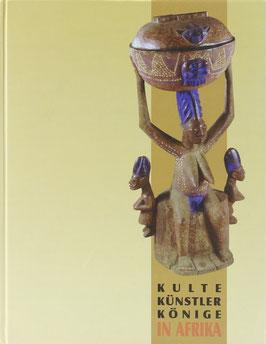 """Eisenhofer, Stefan (Hrsg.) - """"Kulte, Künstler, Könige in Afrika - Tradition und Moderne in Südnigeria"""""""