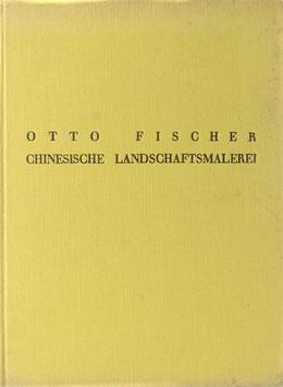 Fischer, Otto - Chinesische Landschaftsmalerei