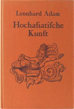 Adam, Leonhard - Hochasiatische Kunst