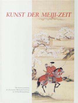 Shôno-Sládek, Masako - Kunst der Meiji-Zeit - Die Japansammlung des Forstrates Hermann Schilling im Schloß Heidecksburg