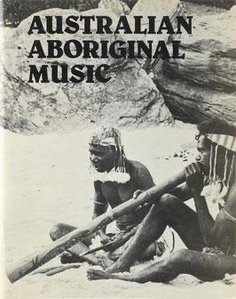 Isaacs, Jennifer (Hrsg.) - Australian Aboriginal Music