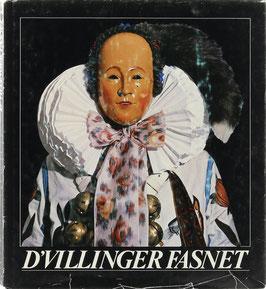 Schumacher, Rupert (Text) und Reich, Alexander (Fotos) - D'Villinger Fasnet