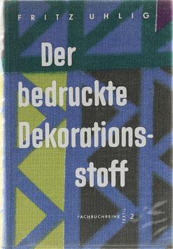 Uhlig, Fritz - Der bedruckte Dekorationsstoff