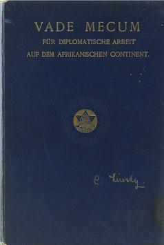 Kinsky, Carl Graf - Vade Mecum für diplomatische Arbeit auf dem afrikanischen Continent
