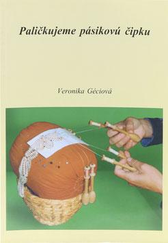 Géciová, Veronika - Palickujeme pásikovú cipku