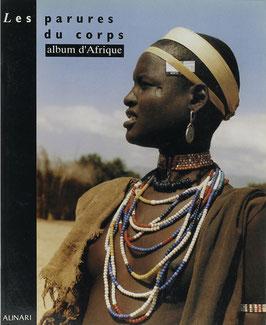 Maraini, Toni - Les parures du corps - album d'Afrique