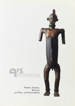 Ars Africana - Masken, Statuen, Bronzen aus West- und Zentralafrika1