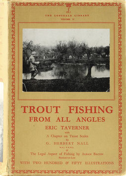Taverner, Eric - Trout Fishing from all Angles - A Complete guide to modern methods