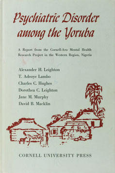 Psychiatric Disorder among the Yoruba - A Report from the Cornell-Aro Mental Health Research Project in the Western Region, Nigeria