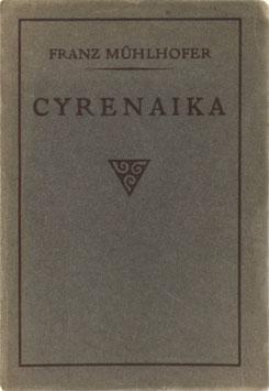 Mühlhofer, Franz - Beiträge zur Kenntnis der Cyrenaika
