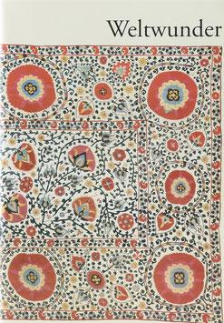 Fleischmann-Heck, Isa und Tietzel, Brigitte - Weltwunder - Textilien der Sammlung Henkel Düsseldorf