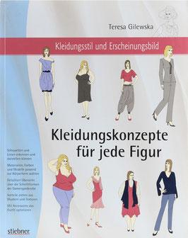 Gilewska, Teresa - Kleidungsstil und Erscheinungsbild - Kleidungskonzepte für jede Figur