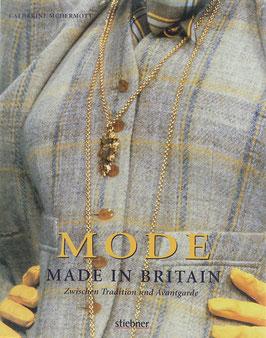 McDermott, Catherine - Mode - Made in Britain - Zwischen Tradition und Avantgarde