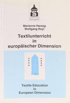 Herzog, Marianne und Royl, Wolfgang Royl (Hrsg.) - Textilunterricht in europäischer Dimension - Kulturelle Bildung im Europa der Regionen